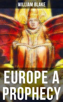 EUROPE A PROPHECY - William Blake