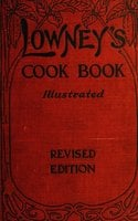 Lowney's Cook Book - Maria Willett Howard
