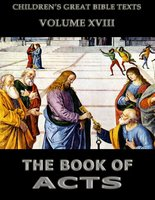 The Book Of Acts: Children's Great Bible Texts - James Hastings