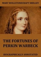 The Fortunes Of Perkin Warbeck - Mary Wollstonecraft Shelley