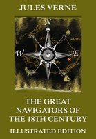 The Great Navigators of the Eighteenth Century - Jules Verne