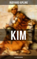 Kim (Illustrated Edition) - Rudyard Kipling