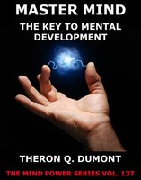 The Master Mind - Theron Q. Dumont