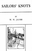 Sailor's Knots - W.W. Jacobs