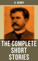 The Complete Short Stories - O. Henry
