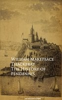 The History of Pendennis - William Makepeace Thackeray