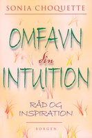Omfavn din intuition - Sonia Choquette
