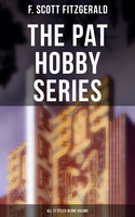 The Pat Hobby Series (All 17 Titles in One Volume) - F. Scott Fitzgerald