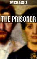 The Prisoner - Marcel Proust