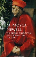 The Medici Balls - M. Moyca Newell