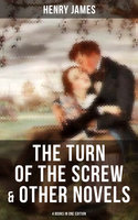The Turn of the Screw & Other Novels - 4 Books in One Edition - Henry James