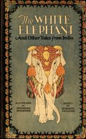 The White Elephant and Other Tales From India - Georgene Faulkner