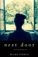 Next Door - Blake Pierce