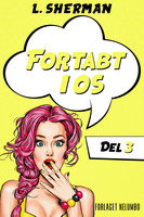 Fortabt i Os 3 - L. Sherman