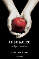 Twilight (1) - Tusmørke - Stephenie Meyer