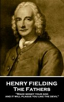The Fathers - Henry Fielding