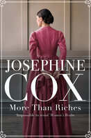 More Than Riches - Josephine Cox