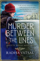 Murder Between the Lines - Radha Vatsal