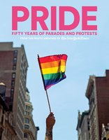 PRIDE: Fifty Years of Parades and Protests from the Photo Archives of the New York Times - The New York Times