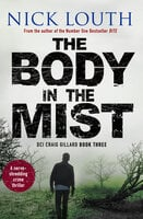 The Body in the Mist - Nick Louth