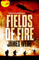 Fields of Fire - James Webb