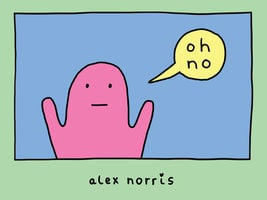 oh no - Alex Norris