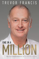 One in a Million - Keith Dixon,Trevor Francis