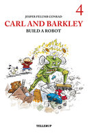 Carl and Barkley Build a Robot - Jesper Felumb Conrad