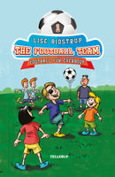 The Football Team #1: Football for Everybody - Lise Bidstrup