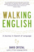 Walking English - David Crystal