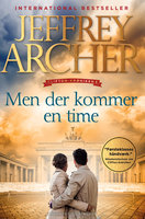 Men der kommer en time - Jeffrey Archer