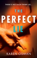 The Perfect Lie - Karen Osman