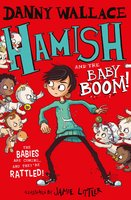 Hamish and the Baby BOOM! - Danny Wallace