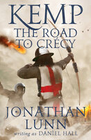 Kemp: The Road to Crécy - Jonathan Lunn