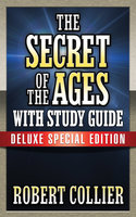 Secret of the Ages With Study Guide - Robert Collier,Theresa Puskar