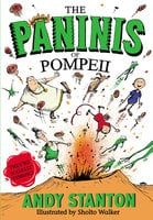 The Paninis of Pompeii - Andy Stanton