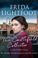 The Castlefield Collector - Freda Lightfoot