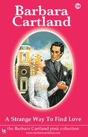 A Strange Way to Find Love - Barbara Cartland