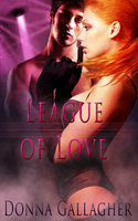 League of Love: Part Two: A Box Set - Donna Gallagher