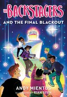 The Backstagers and the Final Blackout - Andy Mientus