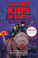 The Last Kids on Earth and the Nightmare King - Max Brallier