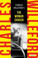The Woman Chaser - Charles Willeford