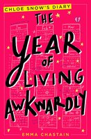 The Year of Living Awkwardly - Emma Chastain