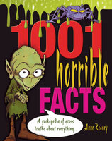 1001 Horrible Facts - Anne Rooney