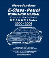 Mercedes E Class Petrol Workshop Manual W210 & W211 Series - Gordon Lund
