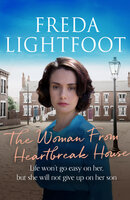 The Woman from Heartbreak House - Freda Lightfoot