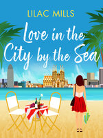 Love in the City by the Sea - Lilac Mills