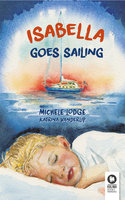 Isabella goes sailing - Michele Lodge
