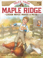 Logan Pryce Makes a Mess - Grace Gilmore