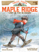 Lost in the Blizzard - Grace Gilmore